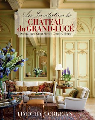 An Invitation to Chateau du Grand-luce By Corrigan, Timothy