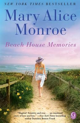 Beach House Memories By Monroe, Mary Alice